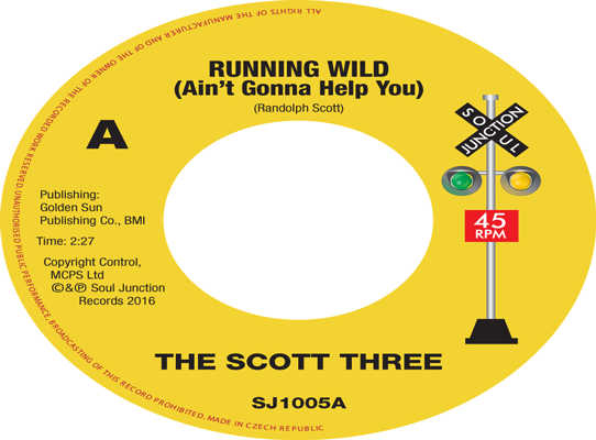 The Scott Three - Running Wild (Ain't Gonna Help You)